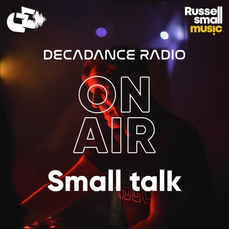 Small talk show on Decadance Radio